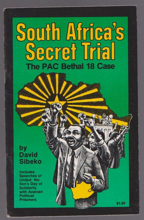 Bethal South Africa  city images : Africana Books South Africa's Secret Trial The PAC Bethal 18 Case ...